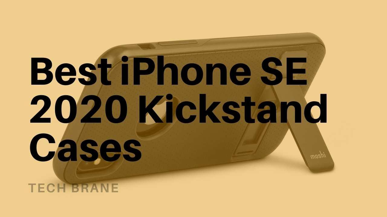 Best iPhone SE 2020 Kickstand Cases