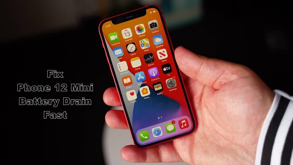 fix iphone 12 mini battery drain fast