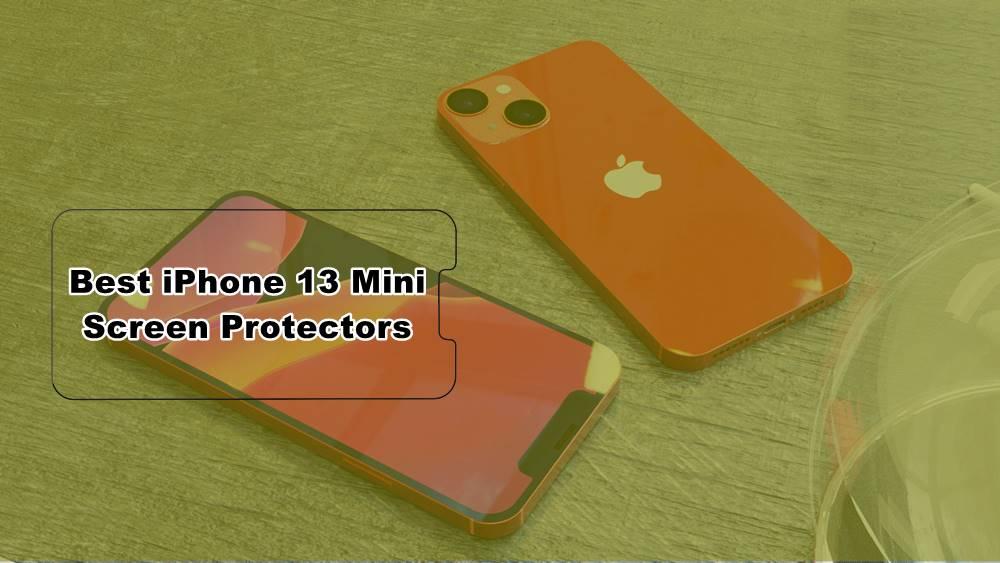 best iphone 13 mini screen protectors